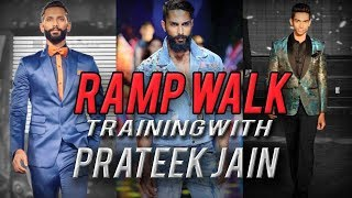 Ramp walk for beginners  | Male Model  | Mr.India & Mr.Supranational