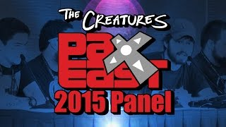 The Creatures 2015 PAX East Panel