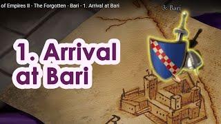 Age of Empires II - The Forgotten - Bari - 1. Arrival at Bari