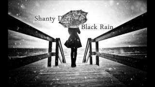 Shanty Deep - Black Rain ( Progressive Tech Set )