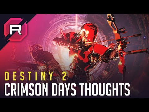 Destiny 2 Crimson Days Thoughts thumbnail