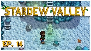 Stardew Valley - Ep. 14 - The Ghost in the Cave! - Let's Play Stardew Valley Gameplay