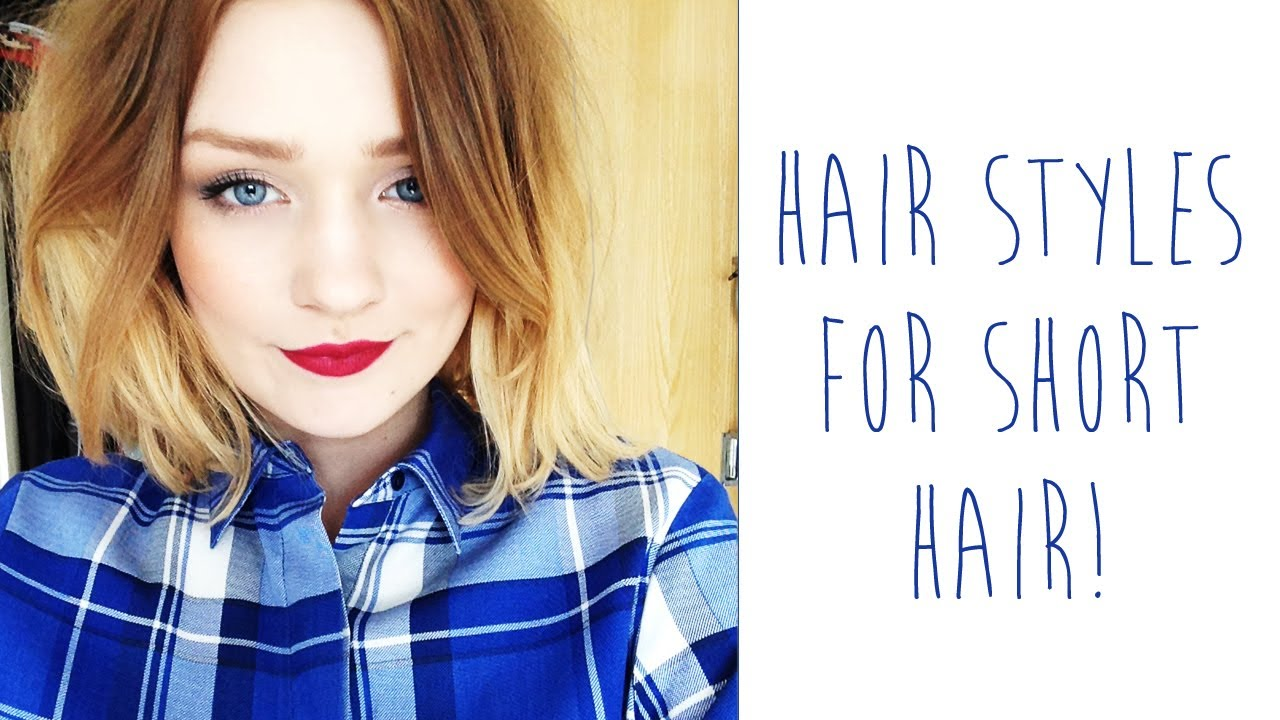5 Hair Styles For Short Hair: Hair Styles For SHORT HAIR