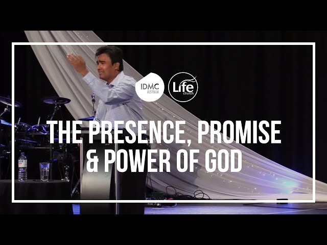 The Presence, Promise & Power of God | Rev Paul Jeyachandran