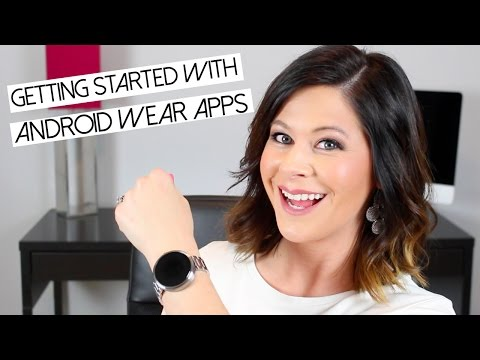 TOP Android Wear Apps for New Watch Owners