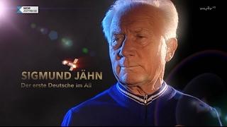 Sigmund Jähn - Der erste Deutsche im All