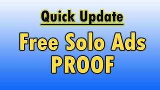 Free Solo Ads that Work [UPDATE] - PROOF