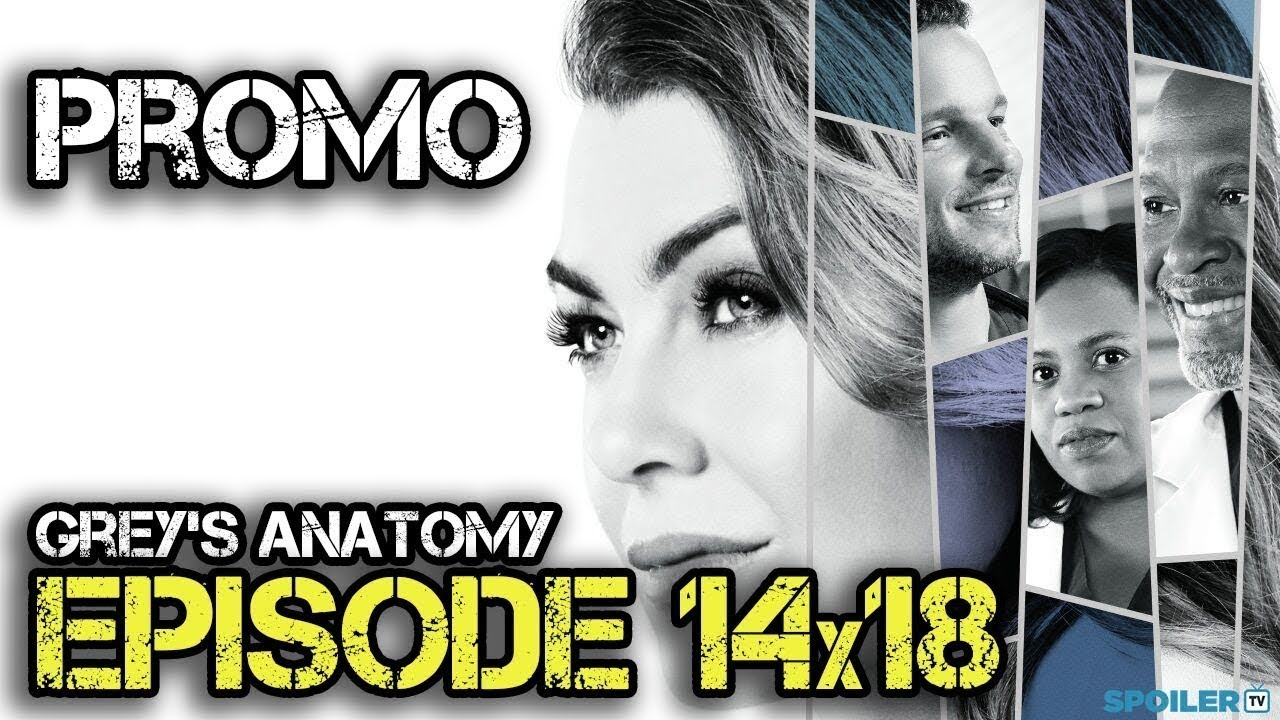 Grey\'s Anatomy 14x18 Extended Promo \