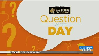Question Of The Day - 6/15