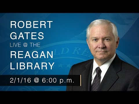 A Reagan Forum with Robert Gates — 2/1/16