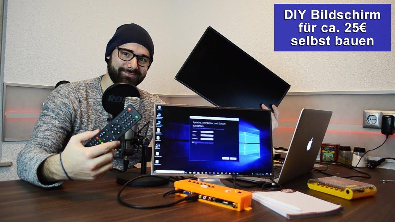 Diy Bildschirm Selbst Bauen Für Ca 25 Tutorial Hd Youtube