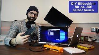 [DIY] Bildschirm selbst bauen für ca.  25€ [Tutorial] [HD]