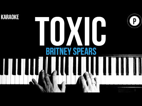 Britney Spears - Toxic Karaoke SLOWER Acoustic Piano Instrumental Cover Lyrics