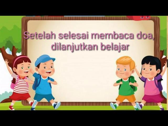 Adab Belajar Di Sekolah (PLS Kelas 1 SD Sukarno Hatta)