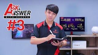 Nên đợi 2050Ti không? Bao lâu vệ sinh PC và GEAR? | Ask and Answer #3