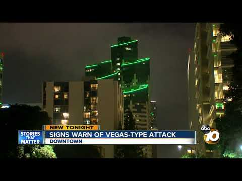 Signs warn of Vegas-type attack in downtown San Diego