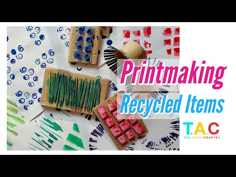 DIY Printmaking With Recycled Items