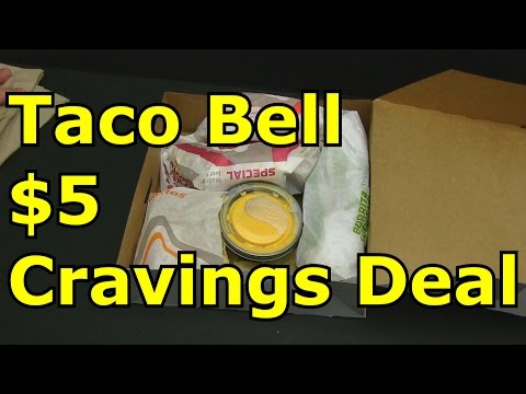 Taco Bell Five Dollar Cravings Deal Review
