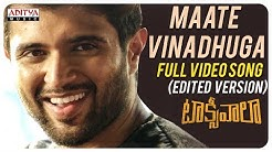 Maate Vinadhuga Full Video Song (Edited Version) || Taxiwaala Movie || Vijay Deverakonda||Sid Sriram