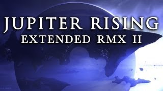Jupiter Rising [Extended RMX II] ~ GRV Music & Audio Network