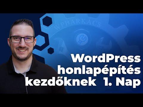 #WordPress #oktatás kezdőknek konyhanyelven 1. Nap (#weboldalkészítés #tanfolyam)