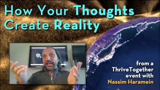 How Do Your Thoughts Create Your Reality?