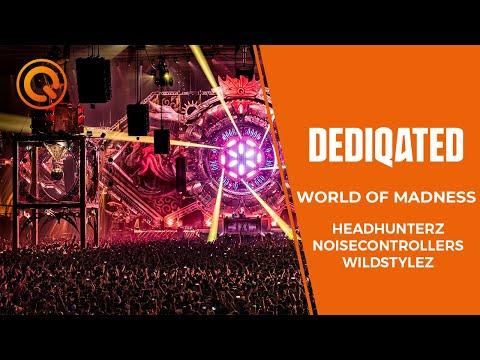 World Of Madness   Headhunterz, Wildstylez & Noisecontrollers   DEDIQATED