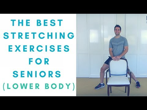The Best Leg Stretches for Seniors Part 1: Lower Body Seniors Exercises