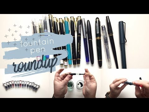 Fountain Pen Roundup!