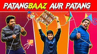 PATANG-BAAZ AUR PATANG | The Half-Ticket Shows