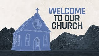 Welcome To Our Church | Church Welcome Video