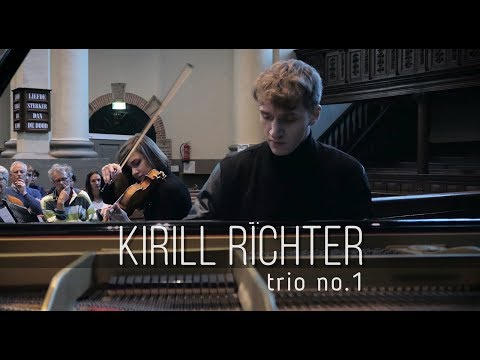 Kirill Richter - Trio №1 in d