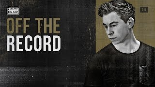 Hardwell On Air: Off The Record 011