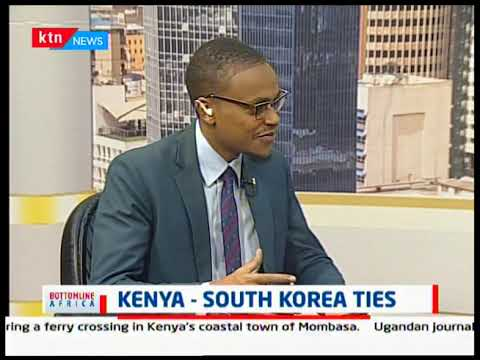 Bottomline Africa: Kenya - South Korea ties