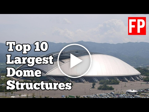 TOP 10 Dome Structures in the World!