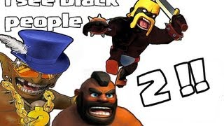 Clash of clans - i See bLAck PpL 2