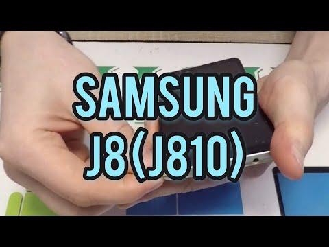 SAMSUNG J8(SM-J810) - Разборка Замена Дисплея