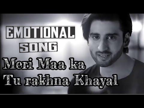 sun-mere-khuda-meri-maa-ka-tu-rakhna-khayal-lyrics