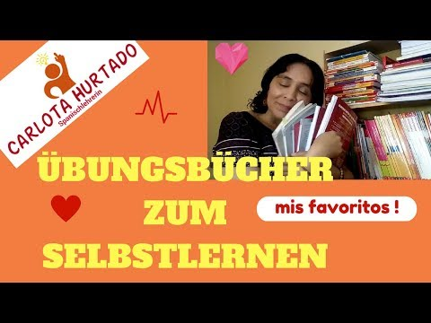Spanisch Lernen: TIPPS! Übungsbücher Zum Selbstlernen! - Mis Favoritos!