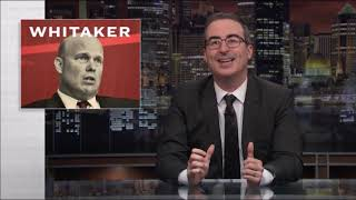 John Oliver - Stupid WaterGate and Firing of Attorney General Jeff Sessions