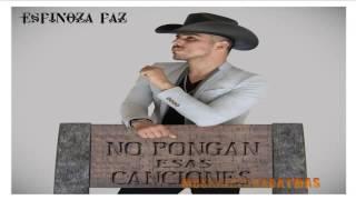 Espinoza Paz Vamos Haciendo El Amor Estreno 2016