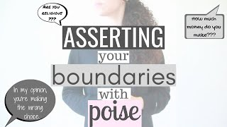 3 Essentials For Asserting Your Boundaries With Poise