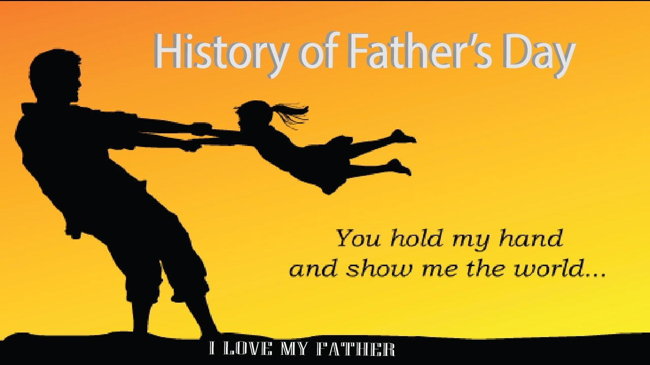 history of father u0027s day the history of father u0027s day in the