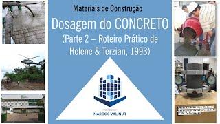 Método de Dosagem de Concreto de Helene e Terzian (1993)