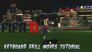 FIFA 11 Keyboard Skill Moves Tutorial