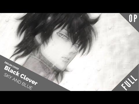 "「English Dub」Black Clover OP 8 ""Sky And Blue""『 ブラッククローバー』【Kelly Mahoney】- Studio Yuraki"