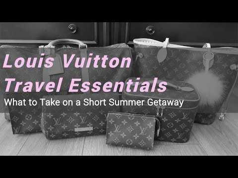 Louis Vuitton Travel Essentials   What to Take on a Summer Getaway   LalaLV