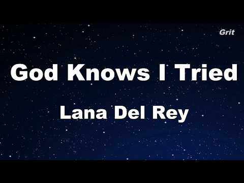 God Knows I Tried - Lana Del Rey Karaoke【With Guide Melody】