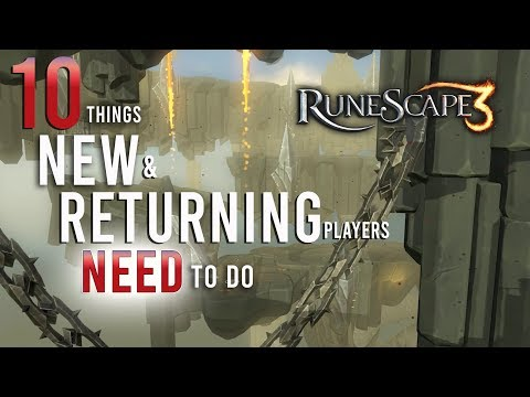 10 Tips New And Returning Runescape 3 Players Need To Do