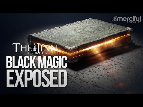 Black Magic Exposed #JinnSeries